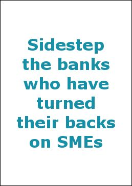 Sidestep the banks